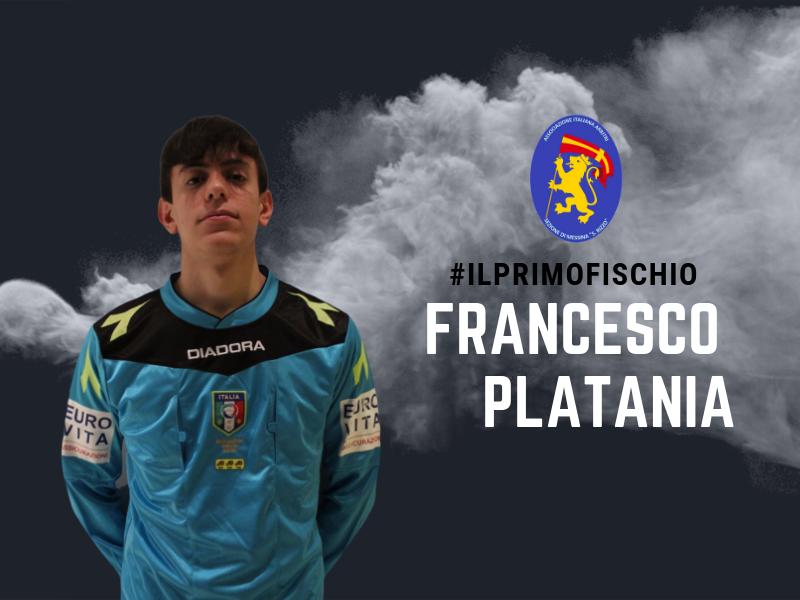 Il primo fischio di Francesco Platania